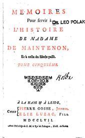 Memoires pour servir à l'histoire de madame de Maintenon et à celle du siécle passé: Volume3
