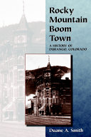 Rocky Mountain Boom Town