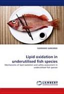 Lipid Oxidation in Underutilised Fish Species PDF