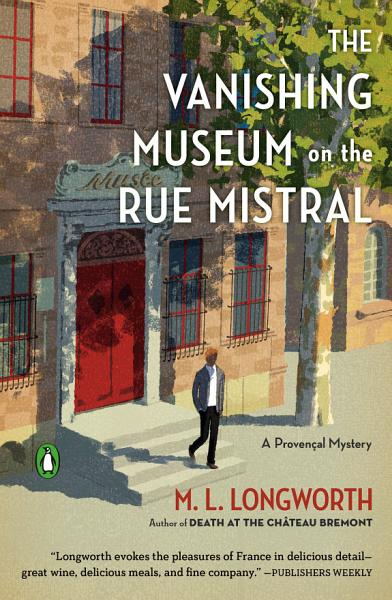 Download The Vanishing Museum on the Rue Mistral Book