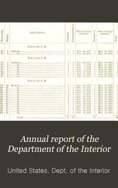 Report of the Department of the Interior ... [with Accompanying Documents].: Part 1
