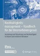 Nachhaltigkeitsmanagement   Handbuch f  r die Unternehmenspraxis PDF