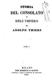 Storia del consolato e dell'impero di Adolfo Thiers: Volume 1