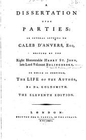 A Dissertation Upon Parties: In Several Letters to Caleb D'Anvers, Esq