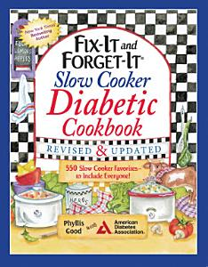 Fix It and Forget It Slow Cooker Diabetic Cookbook Book
