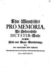Chur-Maintzisches Promemoria die österreichische Dictatur-Sache betreffend