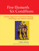 Five Elements, Six Conditions
