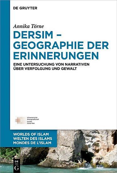 Dersim     Geographie der Erinnerungen PDF