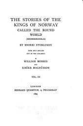 The Saga Library: The stories of the kings of Norway called the round of the world (Heimskringla), by Snorri Sturluson