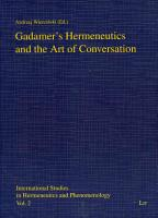 Gadamer s Hermeneutics and the Art of Conversation PDF
