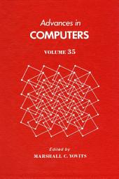 Advances in Computers: Volume 35