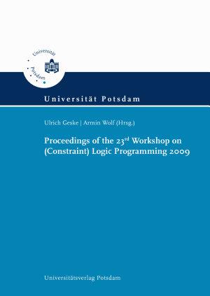 Proceedings of the 23rd Workshop on  Constraint  Logic Programming 2009