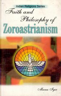 Faith   philosophy of Zoroastrianism Book