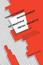 Computerized Management of Multiple Small Projects