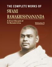 The Complete Works of Swami Ramakrishnananda: Volume 3