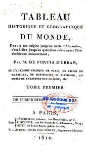 Tableau historique et géographique du monde, depuis son origine jusqu'au siècle d'Alexandre...