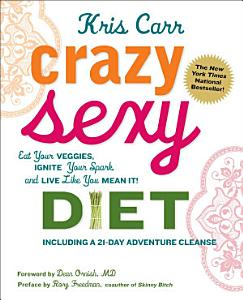 Crazy Sexy Diet Book