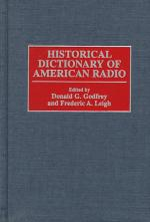 Historical Dictionary of American Radio