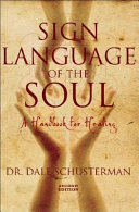 Sign Language of the Soul