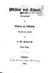 Parzival und Titurel: Rittergedichte, Band 1
