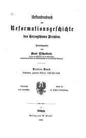 Urkundenbuch zur Reformationsgeschichte des herzogthums Preussen: Urkunden, zweiter Theil. 1542 bis 1549