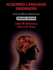 Acquired Language Disorders: A Case-Based Approach, Second Edition