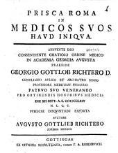 Prisca Roma in medicos suos haud iniqua