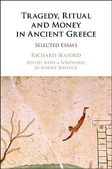 Tragedy  Ritual and Money in Ancient Greece PDF