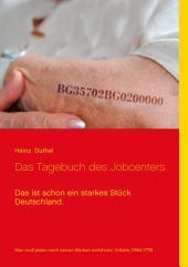 Das Tagebuch des Jobcenters: Das ist schon ein starkes Stück Deutschland.