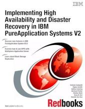Implementing High Availability and Disaster Recovery in IBM PureApplication Systems: Volume 2