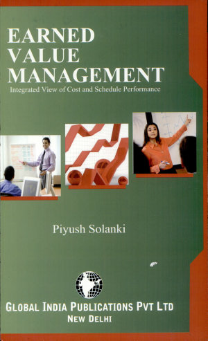 EARNED VALUE MANAGEMENT  Integrated View of Cost and Schedule Performance