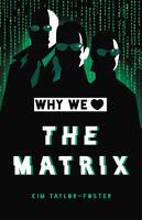 Why We Love The Matrix PDF