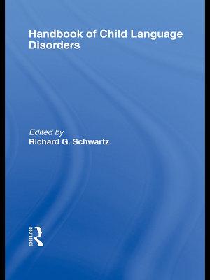 Handbook of Child Language Disorders