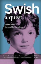 Swish: A Quest
