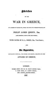 Sketches of the War in Greece: In a Series of Extracts