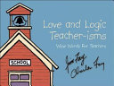 Love and Logic Teacher isms Book