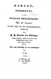 Hamlet ... uit het Engelsch, in den vorm van het oorspronkelijke vertaald door P. P. Roorda van Eijsinga. ... Met eene inleiding en een aanhangsel van J. M. [i.e. Jurriaan Moulin.] MS. notes