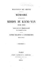 Missions de Chine: Mémoire sur l'état actuel de la Mission du Kiang-Nan 1842-1855