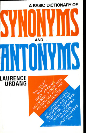 Basic Dictionary Of Synonyms And Antonyms