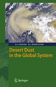 Desert Dust in the Global System Book