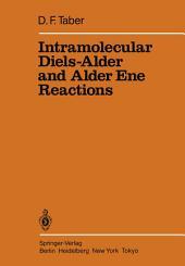 Intramolecular Diels-Alder and Alder Ene Reactions