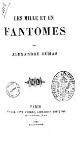 Les mille et un fantômes par Alexandre Dumas