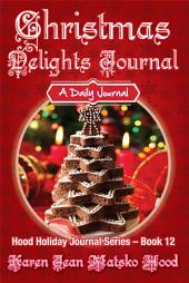 Christmas Delights Journal: A Daily Journal