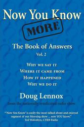 Now You Know More: The Book of Answers