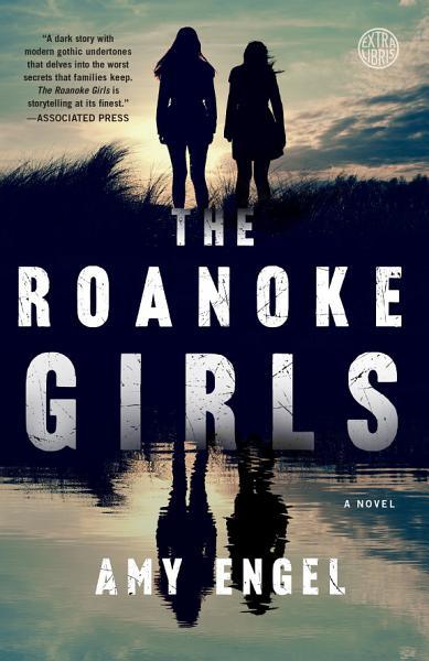 Download The Roanoke Girls Book