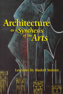 Architecture as a Synthesis of the Arts