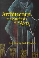 Architecture as a Synthesis of the Arts PDF