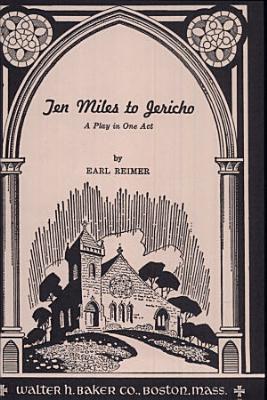 Ten Miles to Jericho
