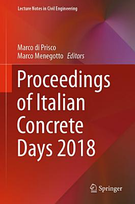 Proceedings of Italian Concrete Days 2018 PDF