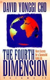 The Fourth Dimension: Volume 2